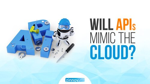 Will APIs Mimic The Cloud?