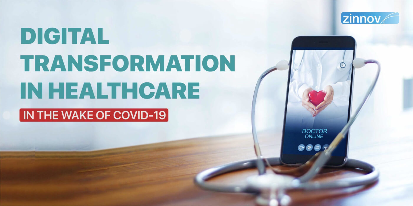 COVID-19: Ushering In A New Era Of Digital Transformation In Healthcare