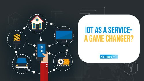 IoT as a Service – A Game Changer?
