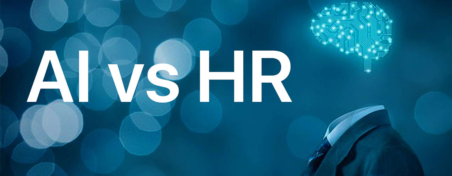 Artificial Intelligence In HR: How HR Professionals Can Stay Relevant
