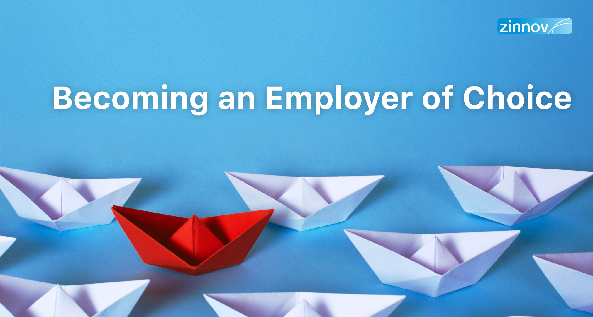 Becoming An Employer Of Choice In A Competitive Landscape