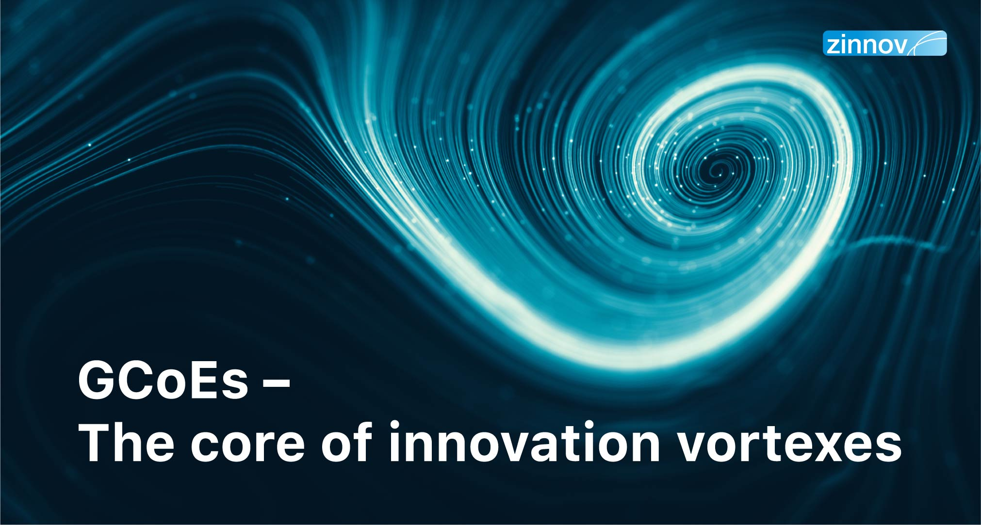 Innovation Vortexes – Global Center Of Excellence At The Core