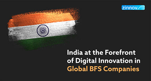 India, Epicenter Of Digital Innovation In Global Banking And Financial Services Compaines