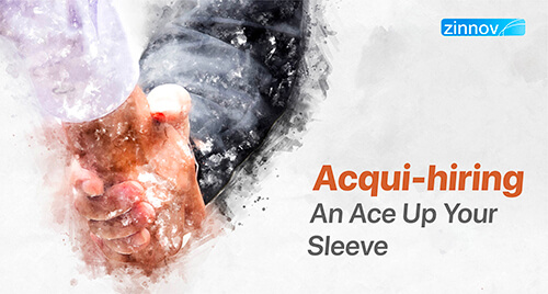 Acqui-Hiring - Effective Talent Acquisition Strategy