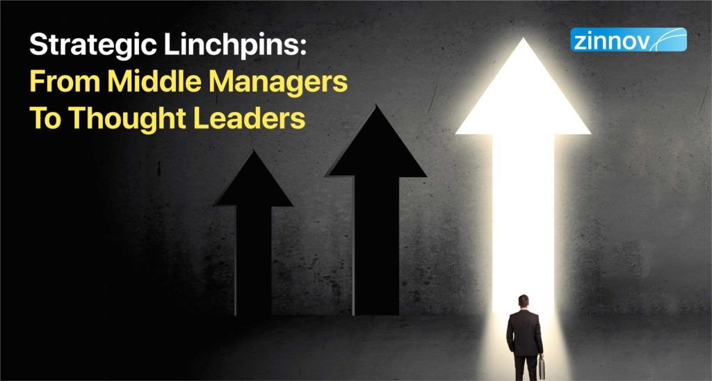 From Middle Management to Thought Leaders