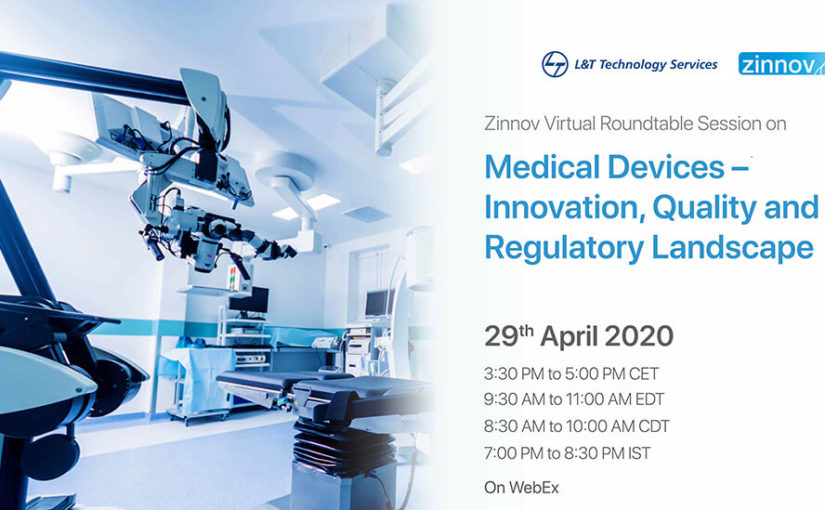 Medical Devices – Innovation, Quality and Regulatory Landscape