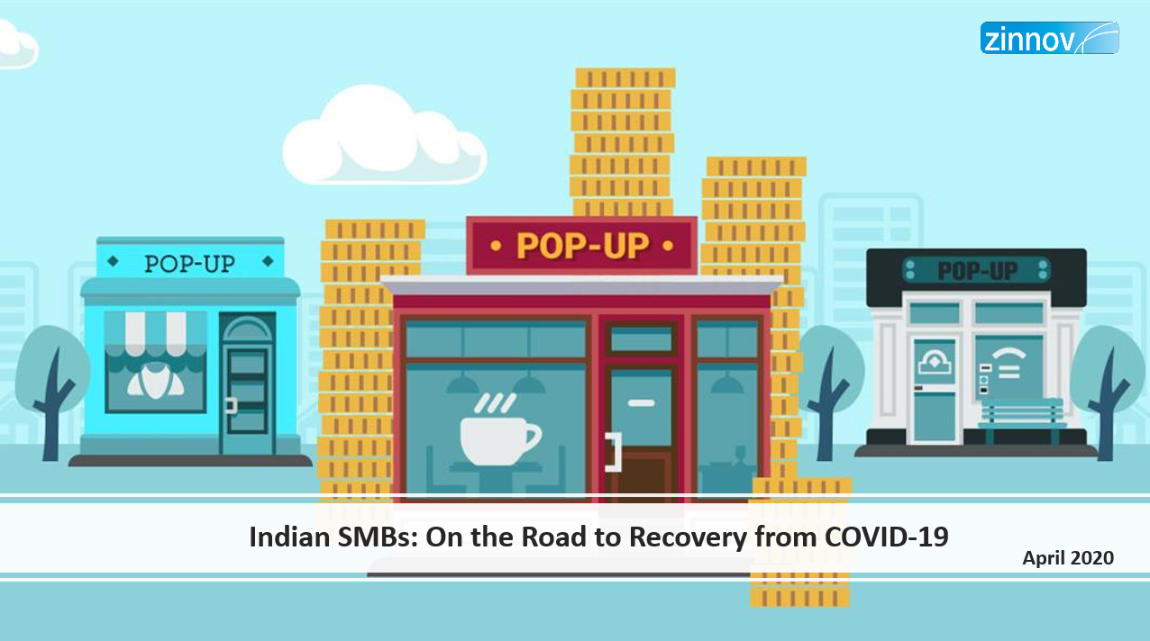 SMB Challenges During COVID-19 And The Road To Recovery - Zinnov