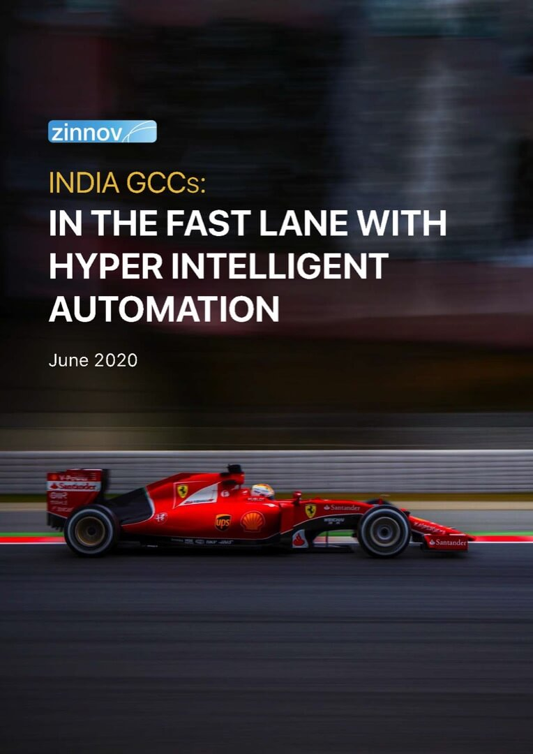 India GCCs: In The Fast Lane With Hyper Intelligent Automation