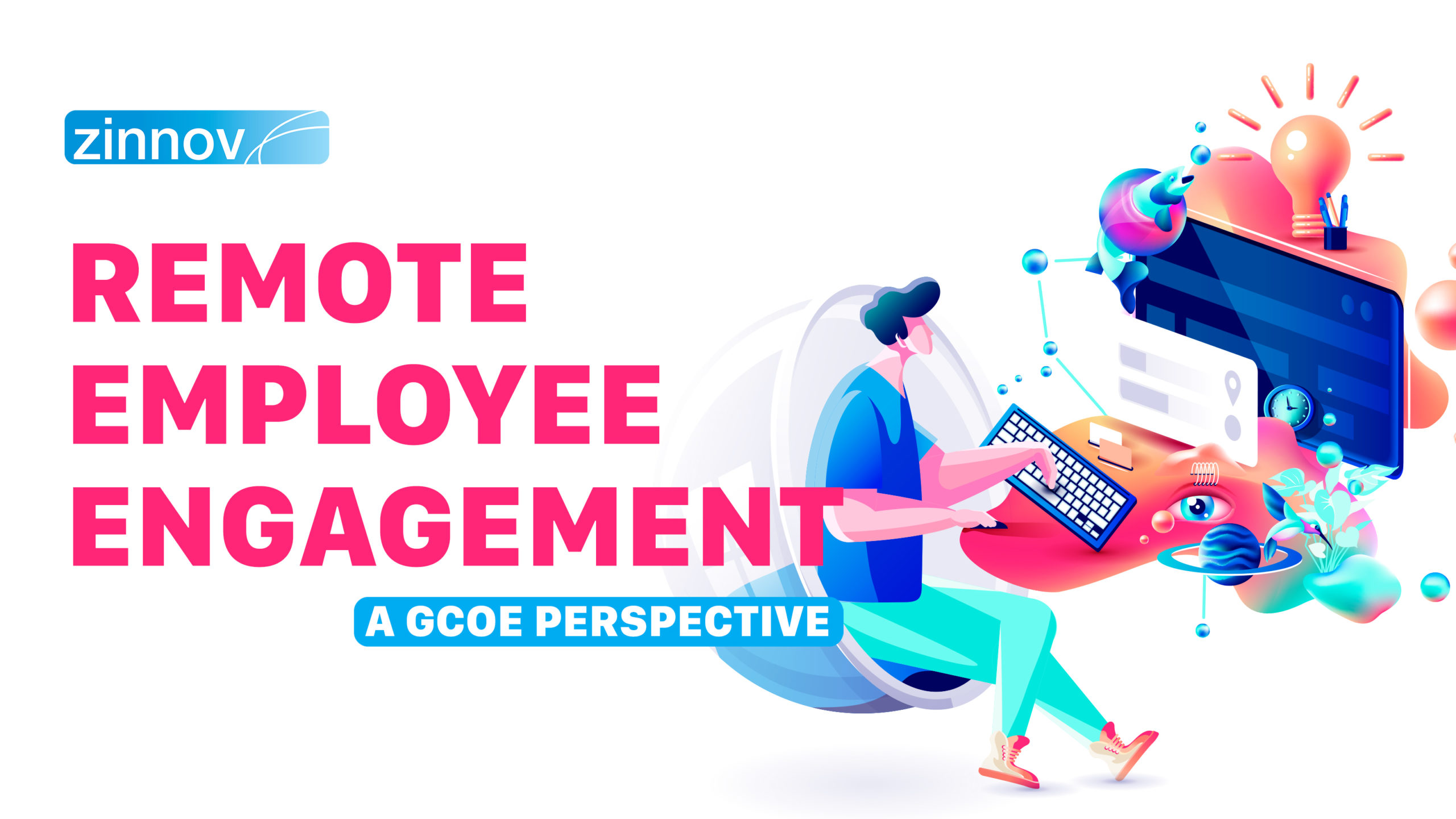 Remote Employee Engagement - A GCoE Perspective