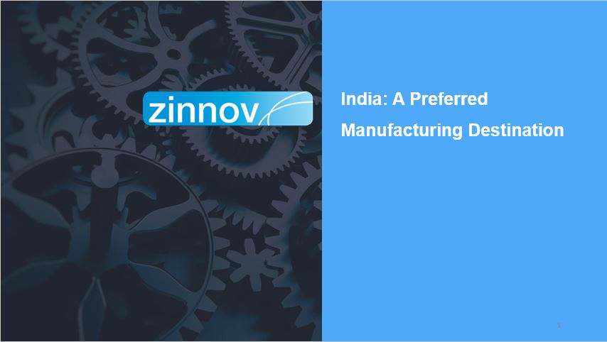 India - A preferred manufacturing destination