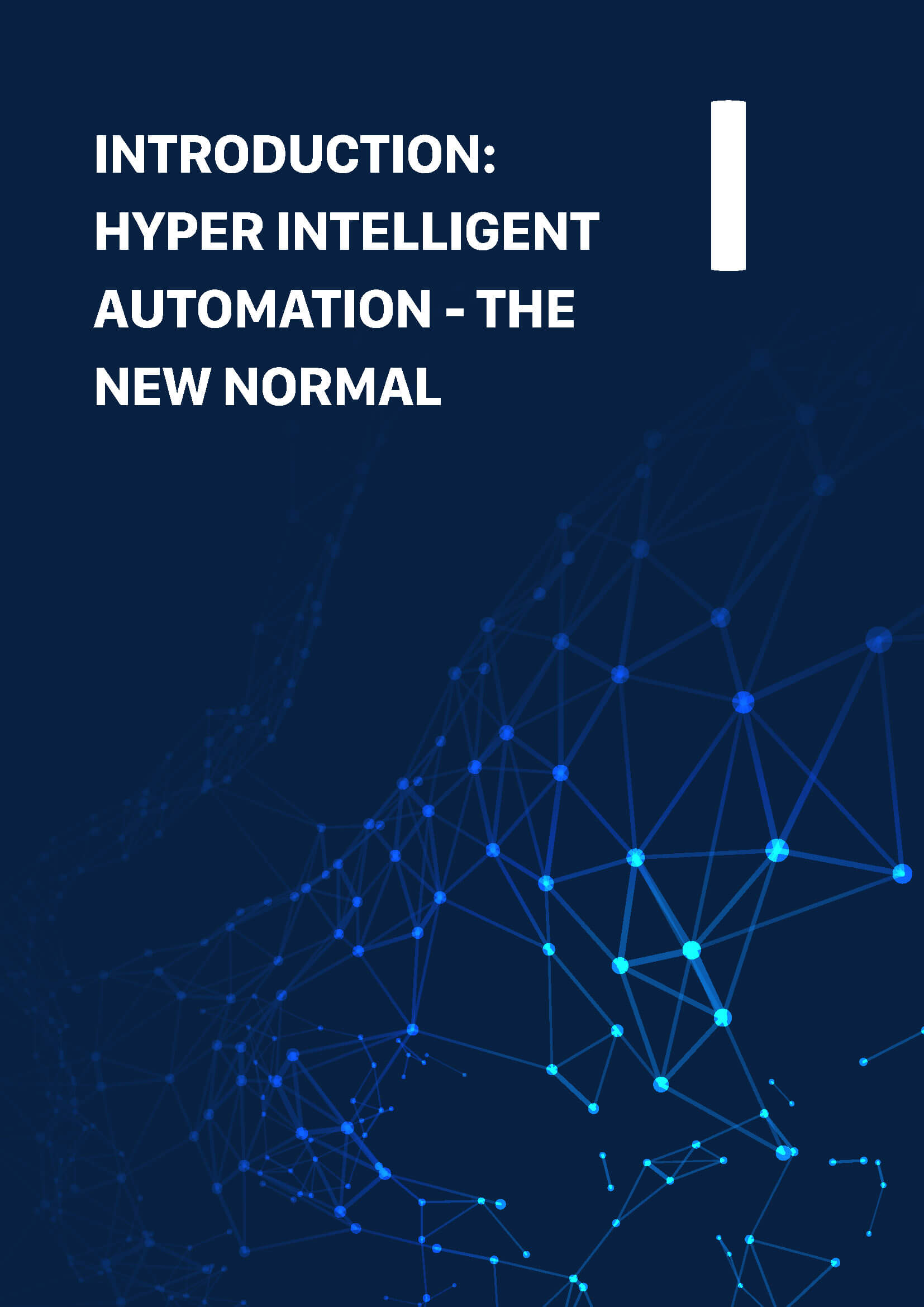 Hyper Intelligent Automation: The Next Frontier For RPA
