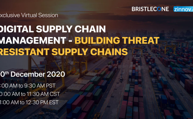 Digital Supply Chain Management – Building Threat Resistant Supply Chains