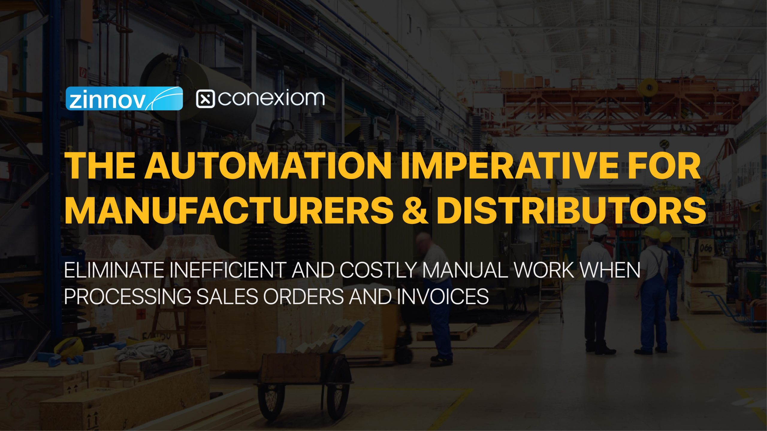 The Automation Imperative For Manufacturers & Distributors
