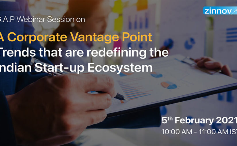 A Corporate Vantage Point – Trends that are redefining the Indian Start-up Ecosystem
