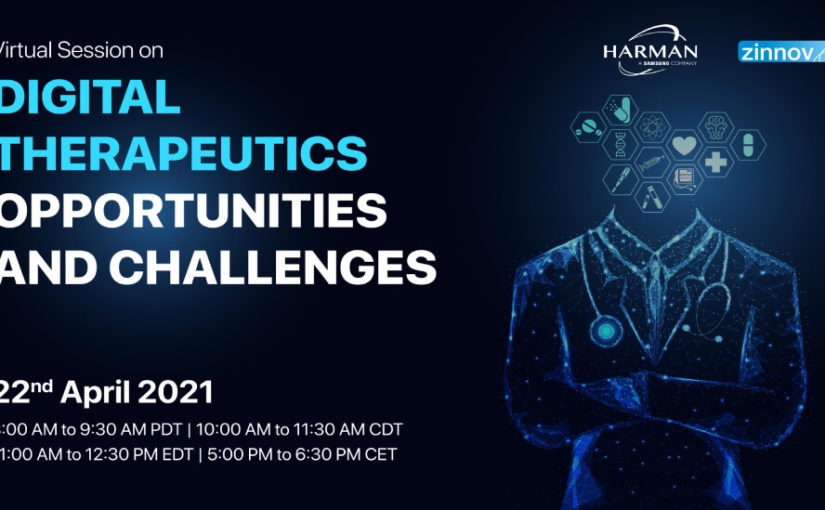 Digital Therapeutics – Opportunities and Challenges