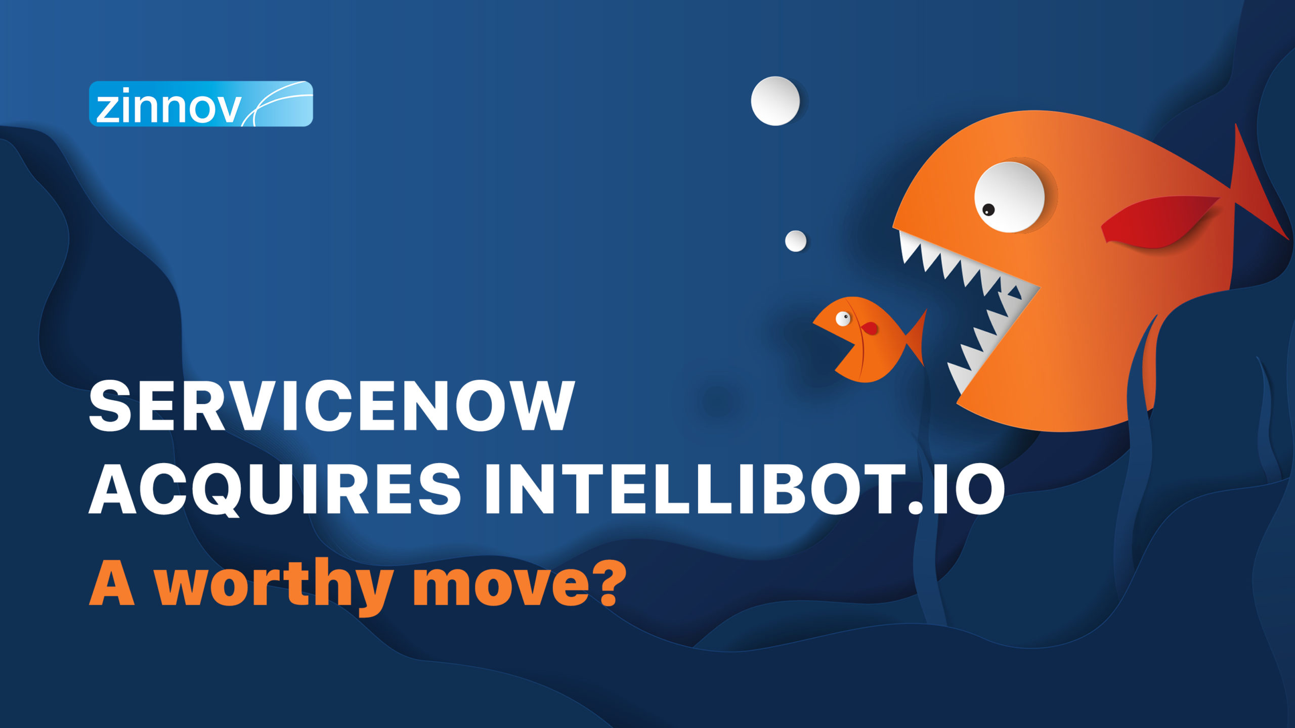 ServiceNow Intellibot acquisition