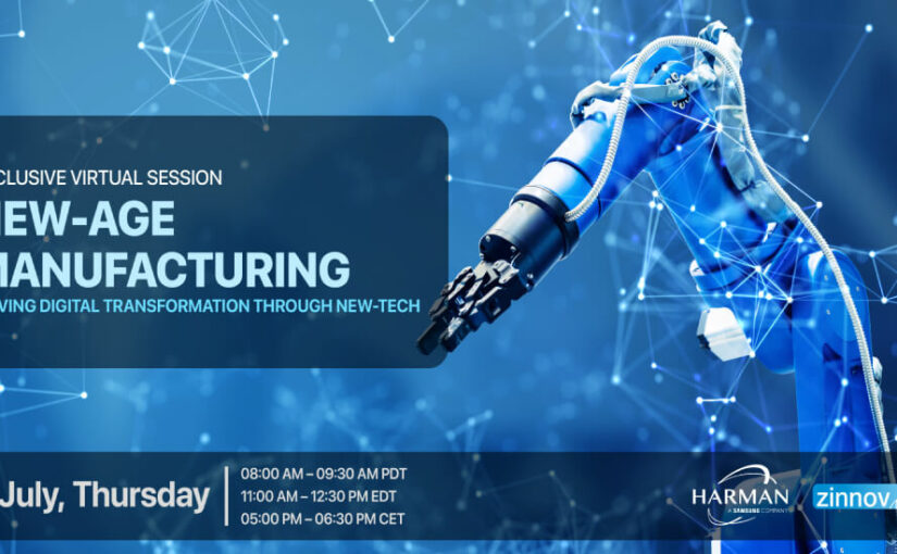 New-Age Manufacturing: Driving Digital Transformation Through New-Tech
