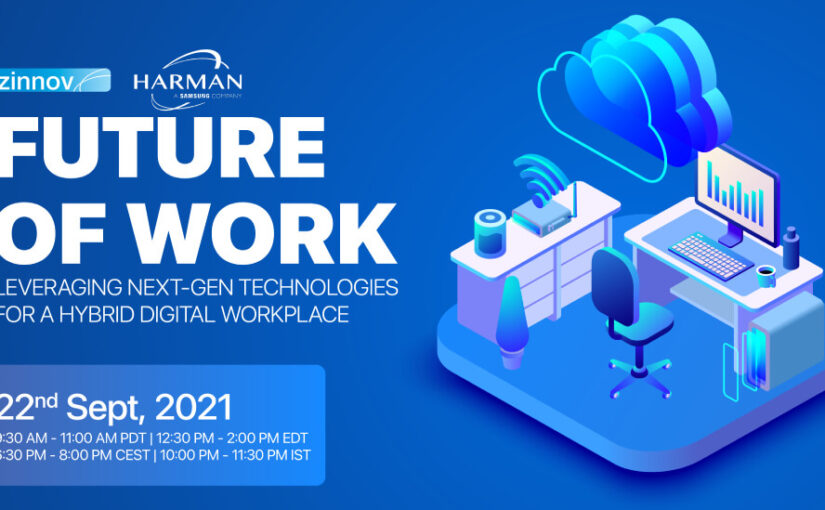 Future of Work – Leveraging next-gen technologies for a hybrid digital workplace